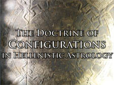 The Doctrine of Configurations in Hellenistic Astrology